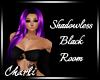 {CS}Shadowless Blk Room