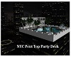 NYC Pent Top Party Deck