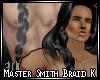 Master Smith Braid K