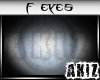 ]Akiz[ Dead Eyes F