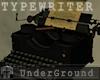 Underground Typewriter