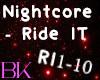 Nightcore - Ride It