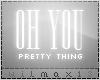 .V Oh you