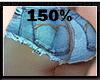 150% BUTT & HIP SCALER