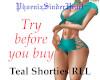 Teal Shorties RLL