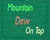 Scrolling Mountain Dew