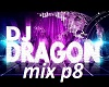 Dj dragon mix p8