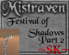 SK Festival of Shadows 2