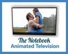 Anim. The Notebook TV