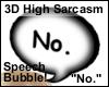 Rejection Bubble Sign