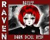 Baylee DARK DOLL RED!