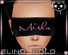 Misha's Blindfold *1 Ⓚ