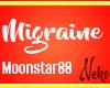 Migraine Moonstar 88