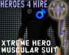 Xtreme Hero Muscular
