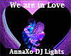 DJ Light We Are In Love