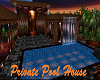 Private Pool House