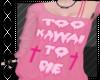 t C - Too kawaii to die