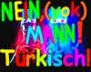 Nein Mann (Türkisch)