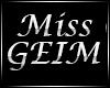 Miss GEIM sash