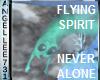 FLYING NEVER ALONE SPIRT