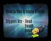Dead Action & Sound