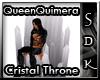 #SDK# QueenQuimeraThrone