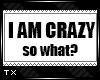 TX | Im Crazy