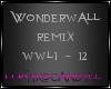 C! Wonderwall Remix 1