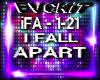 [T] I FALL APART