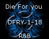 Die For You -R&B-