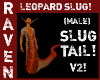 (M) LEOPARD SLUG TAIL V2
