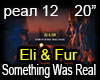 Eli & Fur Something Was