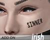 - Face Tattoo - Sinner