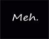[m55] Meh. tee