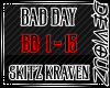 !DS! Bad  Day SK