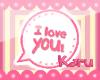 |KARU| ILoveYOU! Bubble