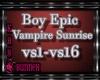 !M!BoyEpic-VampSunrise