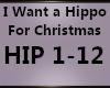 I Want Hippo 4 Xmas