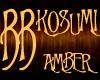 *BB* KOSUMI - Amber