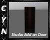 Studio Add on Door