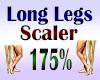 Long Legs Scaler 175%