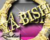 <R>YA BISH