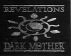 Revelations Dark Mother