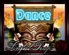 *ST* Tiki Dance Sign..