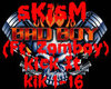 SKism-Kick It (dubstep)