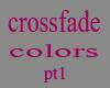 crossfade colors pt1