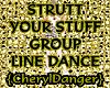 Struttin' It Group Dance