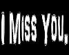 I Miss You Trigger