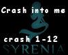 crash into me remix