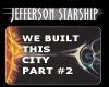 STARSHIP BUILT THIS CITY